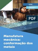 Manufatura mecânica e conformação dos Metais 1