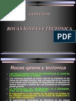 3. Rocas Ígneas y Tectónica