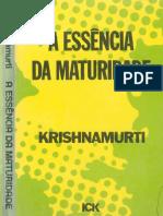 A essencia da maturidade - Jiddu Krishnamurti.pdf