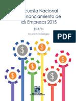 Encuesta Nacional de Financiamiento de Las Empresas 2015. ENAFIN. Documento Metodológico