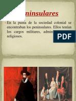 Peninsulares y Criollos