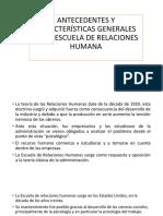Carcacteristicas Escuela de Relaciones Humana.administracion