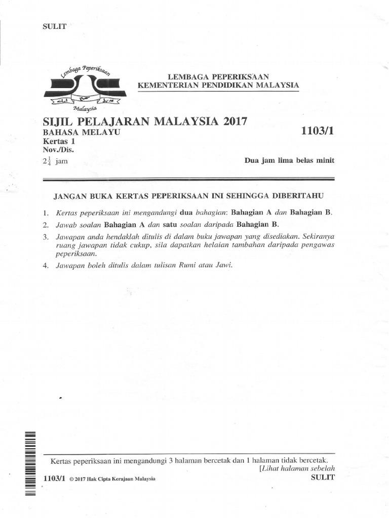 Spm 2017 Sebenar Bahasa Melayu Kertas 1