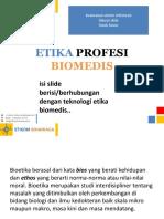 ETIKA PROFESI BIOMEDIS