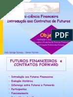 Tudo Sobre Futuros Financeiros