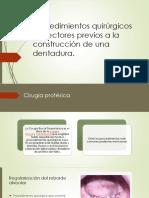 Procedimientos Quirúrgicos Correctores Previos a La Construcción De