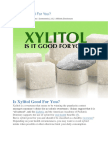 Is Xylitol Good for You