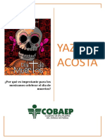 ¿Por Qué Es Improtante Para Los Mexicanos Celebrar El Dia de Muertos