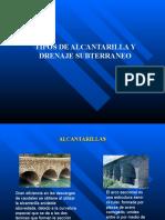Tipos de Alc y Dren Subterraneo