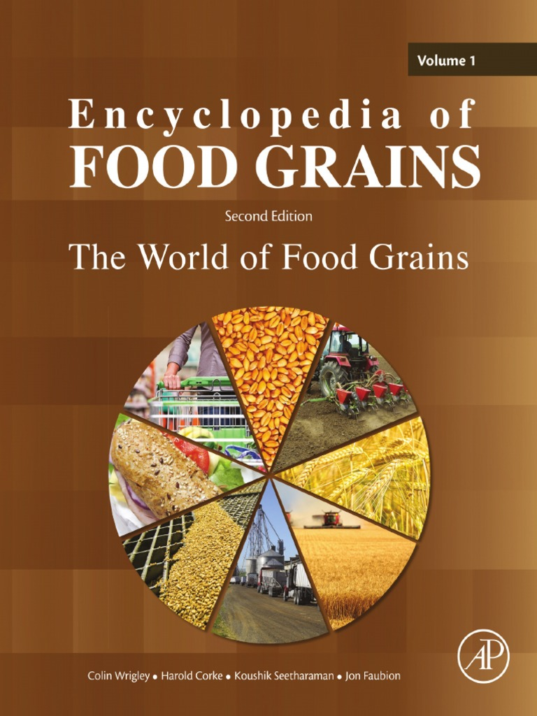 Encyclopedia of Food Grains - 2nd Edition (4 Volume Set) (2016) | Cereals |  Wheat