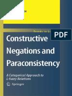 Sergei P. Odintsov Constructive Negations and Paraconsistency