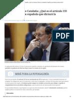 Independencia de Cataluña_ ¿Qué Es El Artículo 155 de La Constitución Española Que Dictará La Intervención