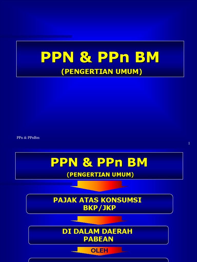 8 Ppn Dan Ppnbm