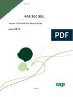 Sage MAS 200 SQL Pre-Release Guide 6-30-10
