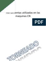 Herramientas Utilizadas en Las Maquinas CN