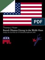 Barack Obamas Einzug in das Weiße Haus