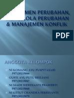 Manajemen Perubahan, Mengelola Perubahan & Manajemen Konflik