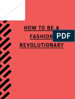 How to Be a Fashion Revolutionary