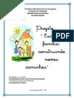 Projeto Familia e Escola Construindo Junto Novos Caminhos