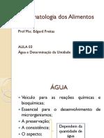 Aula 07 - Bromatologia Dos Alimentos - Água e Determinação Da Umidade
