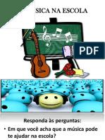 A Música Na Escola