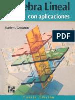 Algebra Lineal con aplicaciones - Stanley I. Grossman 4ta Ed.pdf