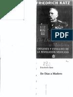 Friedrich Katz - De Diaz a Madero, Origenes y estallido de la revolución mexicana.pdf