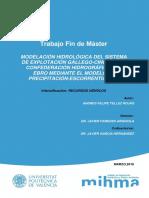 Modelación Hidrológica Del Sistema de Explotación Gallego-cinca de La Confederación Hidr...