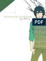 Honeydew Syndrome Volume 1