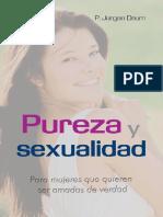 335288871-Pureza-y-Sexualidad-Para-Mujeres-Que-Quieren-Ser-Amadas-de-Verdad-P-Jurgen-Daum.pdf