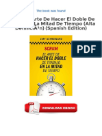 Free eBooks Scrum El Arte de Hacer El Doble de Trabajo en La Mitad de Tiempo Alta Definición Spanish Edition Available to Downloads