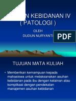 Asuhan Kebidanan IV ( Patologi )