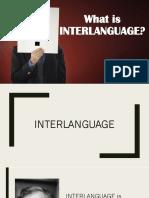 What is Interlanguage