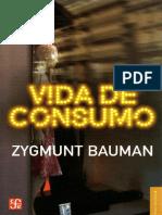 09. Bauman Zygmunt Vida de Consumo