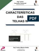 Características Das Telhas W