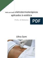 Recursos eletrotermoterápicos aplicados à estética