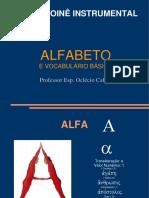 Alfabeto e Vocabulário Básico - Grego Koinê Instrumental