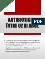 Antibioticele Între Uz Și Abuz