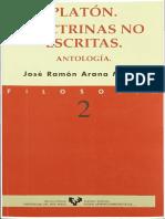 Arana, J.R. - Platón. Las doctrinas no escritas.pdf