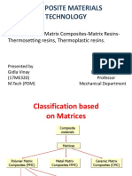 Polymer Matrix Composites – Matrix Resins – Thermosetting resins, Thermoplastic resins
