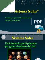 Sistema Sola - Agustín Ossandón Lira - Pre Kínder.pptx