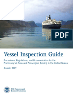 Vessel Inspection Guide. Procedures, Regulations, And Documentation for the Processing of Crew and Passengers Arriving in the United States