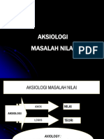 AKSIOLOGI (Masalah Nilai)