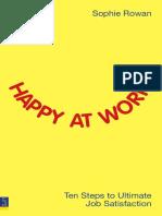 Sophie Rowan Happy at Work Ten Steps to Ultimate Job Satisfaction