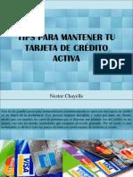 Nestor Chayele - Tips Para Mantener Tu Tarjeta de Crédito Activa
