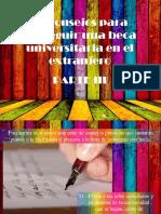 20 Consejos Para Conseguir Una Beca Universitaria en El Extranjero, Parte III
