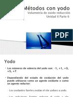 UNIDAD II Parte 6 Métodos Con Yodo