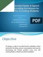 Non-Redundant Radix-8 Signed Digit Encoding Techniques for Designing