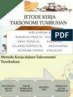 METODE KERJA DALAM TAKSONOMI TUMBUHAN_KEL. 8.pptx