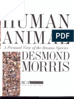 Desmond Morris - 1994 - The Human Animal - A Personal View of the Human Species